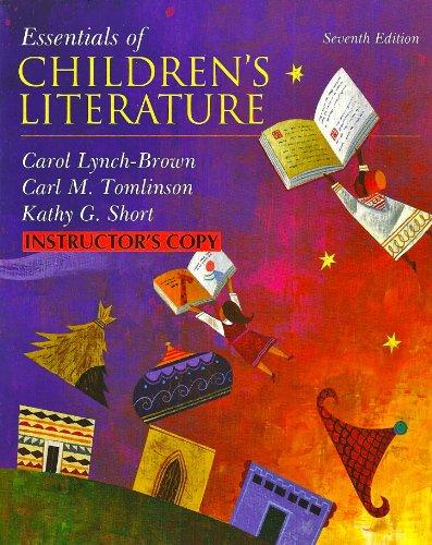 9780137049516: Essentials of Children's Literature (Instructor's Copy)