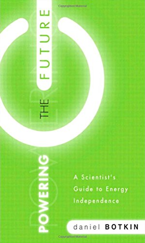 9780137049769: Powering the Future: A Scientist's Guide to Energy Independence (FT Press Science)