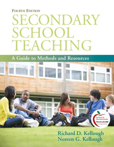 9780137049776: Secondary School Teaching: A Guide to Methods and Resources (4th Edition)