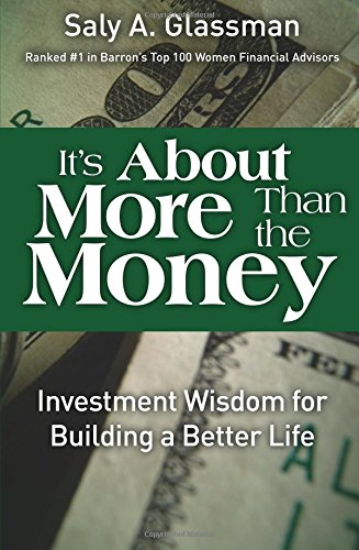 9780137050321: It's About More Than the Money: Investment Wisdom for Building a Better Life