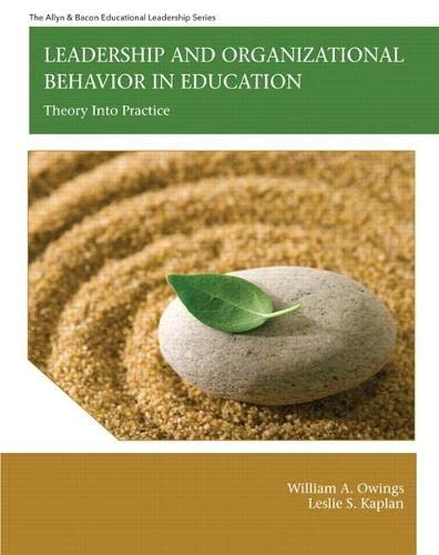 9780137050444: Leadership and Organizational Behavior in Education: Theory into Practice