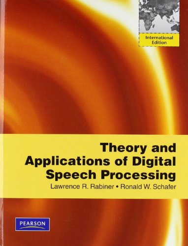 9780137050857: Theory and Applications of Digital Speech Processing:International Edition