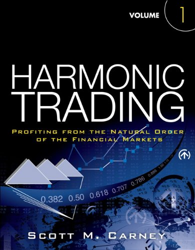 9780137051502: Harmonic Trading, Volume 1: Profiting from the Natural Order of the Financial Markets