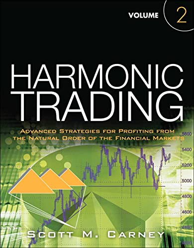 9780137051519: Harmonic Trading, Volume 2: Advanced Strategies for Profiting from the Natural Order of the Financial Markets