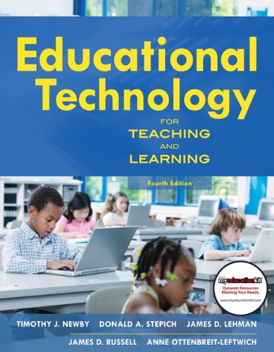 Educational Technology for Teaching and Learning: Newby, Timothy J.; Stepich, Donald; Lehman, James...