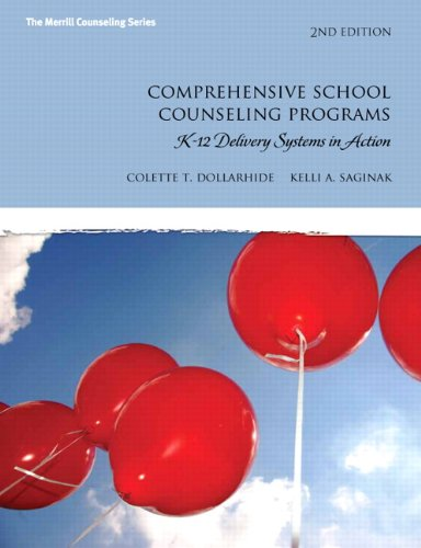 9780137051991: Comprehensive School Counseling Programs: K-12 Delivery Systems in Action (2nd Edition) (The Merrill Counseling Series)