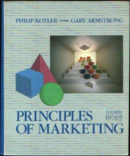 Principles of Marketing: Kotler, Philip; Armstrong,