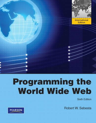 9780137053834: Programming the World Wide Web: International Version