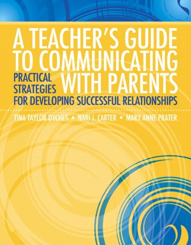 9780137054060: A Teacher's Guide to Communicating with Parents: Practical Strategies for Developing Successful Relationships