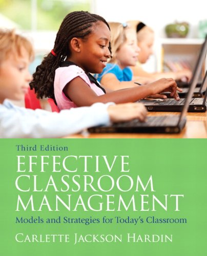 9780137055036: Effective Classroom Management: Models and Strategies for Today's Classrooms (3rd Edition)