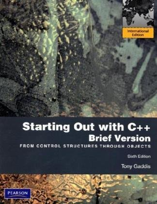 9780137055364: Starting Out with C++ Brief: From Control Structures Through Objects
