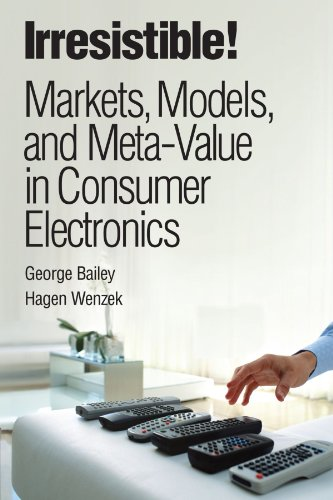 9780137055999: Irresistible! Markets, Models, and Meta-Value in Consumer Electronics (IBM Press)