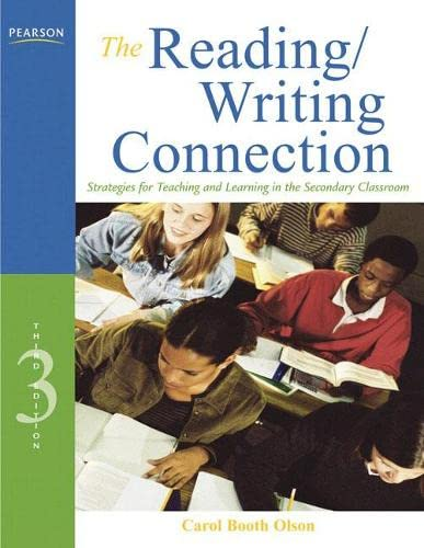 9780137056071: The Reading/Writing Connection: Strategies for Teaching and Learning in the Secondary Classroom (3rd Edition)