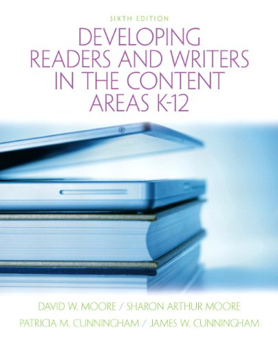 Developing Readers and Writers in Content Areas Format: Paper