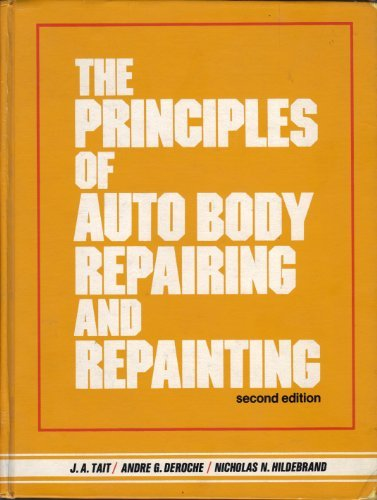 9780137056996: The Principles of Auto Body Repairing and Repainting