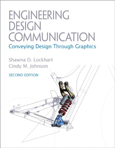 9780137057146: Engineering Design Communications: Conveying Design Through Graphics (2nd Edition)