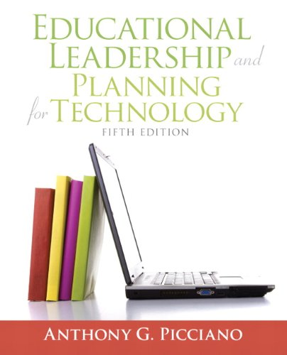 Educational Leadership and Planning for Technology (5th Edition): Anthony G. Picciano