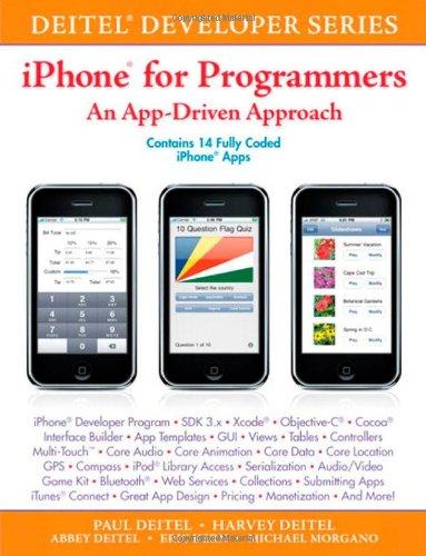iPhone for Programmers: An App-Driven Approach (Deitel Developer Series) (9780137058426) by Paul Deitel; Harvey M. Deitel; Abbey Deitel; Eric Kern; Michael Morgano