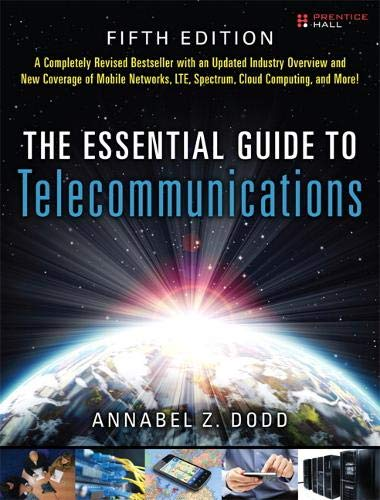 9780137058914: The Essential Guide to Telecommunications (5th Edition) (Essential Guides (Prentice Hall))