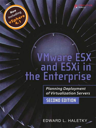 9780137058976: VMware ESX and ESXi in the Enterprise: Planning Deployment of Virtualization Servers (2nd Edition)