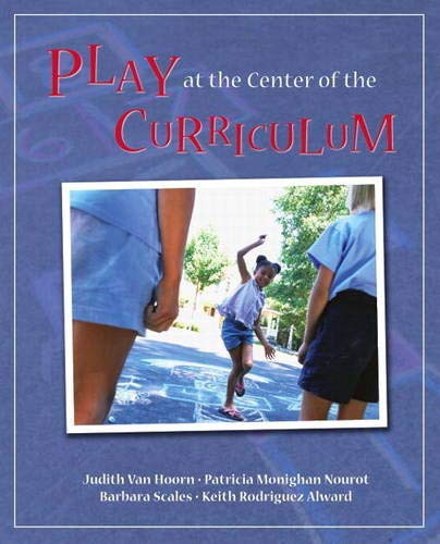 9780137060719: Play at the Center of the Curriculum (5th Edition)