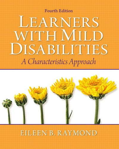 9780137060764: Learners with Mild Disabilities: A Characteristics Approach (4th Edition)