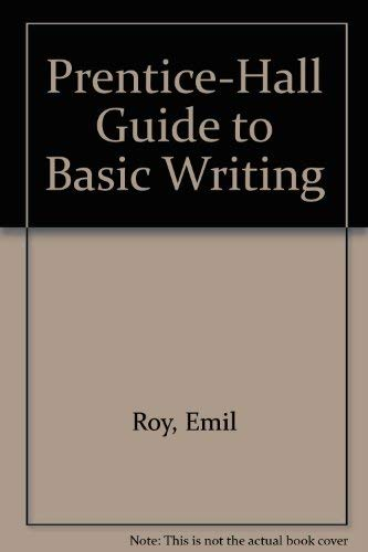 9780137060795: Prentice-Hall Guide to Basic Writing