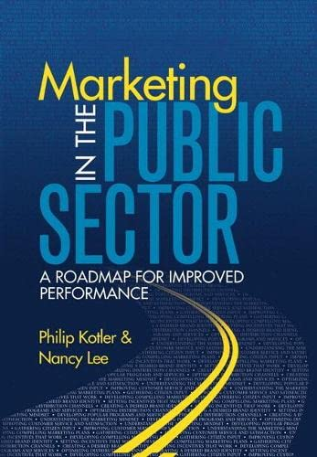 9780137060863: Marketing in the Public Sector: A Roadmap for Improved Performance