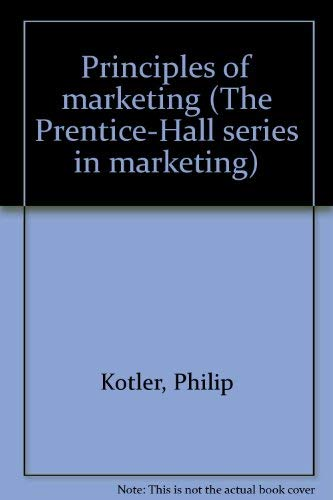9780137061297: Principles of marketing (The Prentice-Hall series in marketing)