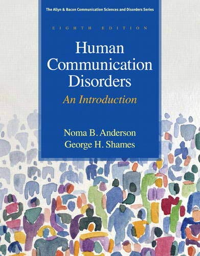 9780137061334: Human Communication Disorders: An Introduction (Allyn & Bacon Communication Sciences and Disorders)