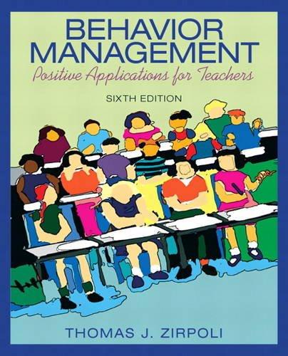 9780137063208: Behavior Management: Positive Applications for Teachers
