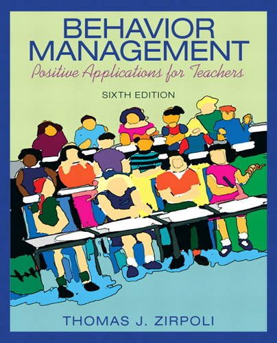 9780137063208: Behavior Management: Positive Applications for Teachers (6th Edition)