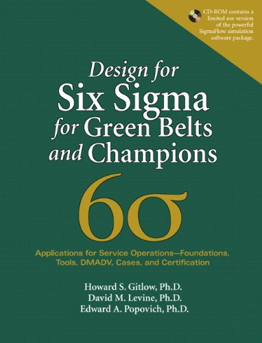 9780137064458: Design for Six Sigma for Green Belts and Champions: Applications for Service Operations--Foundations, Tools, DMADV, Cases, and Certification, (paperback)