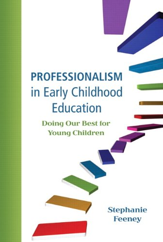 9780137064700: Professionalism in Early Childhood Education: Doing Our Best for Young Children