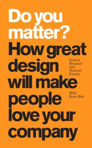 9780137065066: Do You Matter?: How Great Design Will Make People Love Your Company