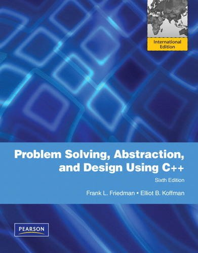 9780137067817: Problem Solving, Abstraction, and Design Using C++: International Version