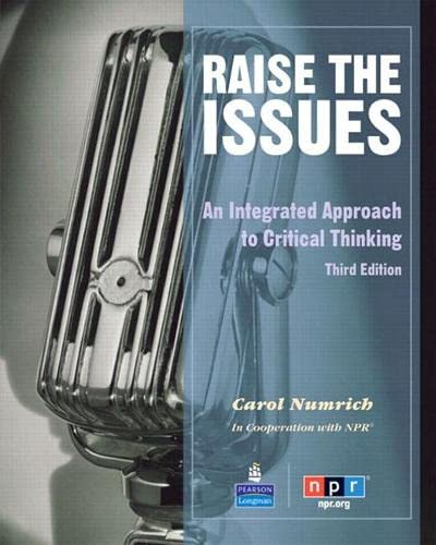 9780137068487: Raise the Issues: An Integrated Approach to Critical Thinking