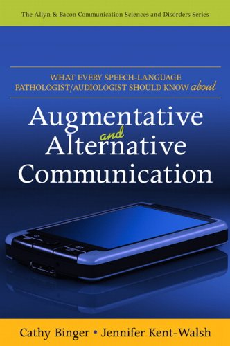 9780137068814: What Every Speech-Language Pathologist/Audiologist Should Know About Alternative and Augmentative Communication (Allyn & Bacon Communication Sciences and Disorders)
