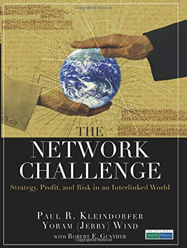 9780137069200: The Network Challenge (paperback): Strategy, Profit, and Risk in an Interlinked World