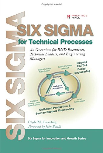 9780137069859: Six Sigma for Technical Processes: An Overview for R&D Executives, Technical Leaders, and Engineering Managers (Prentice Hall Six SIGMA for Innovation and Growth)