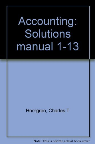 9780137069880: Accounting: Solutions manual 1-13