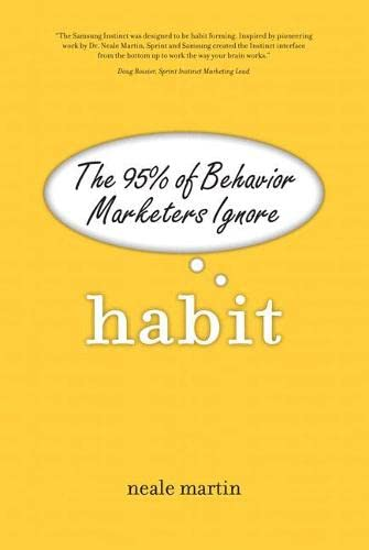 9780137070114: Habit: The 95% of Behavior Marketers Ignore (paperback)