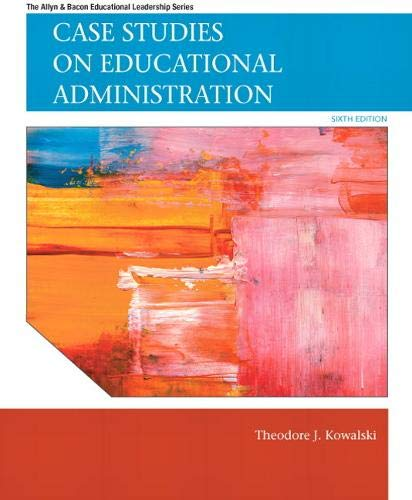 9780137071302: Case Studies on Educational Administration (Allyn & Bacon Educational Leadership)