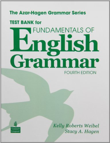 Test Bank for Fundamentals of English Grammar,: Stacy A. Hagen,
