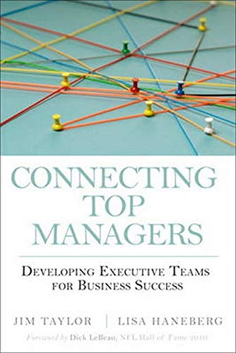 9780137071562: Connecting Top Managers: Developing Executive Teams for Business Success