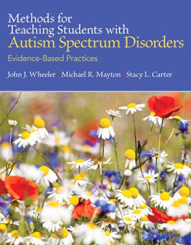 9780137071715: Methods for Teaching Students with Autism Spectrum Disorders: Evidence-based Practices