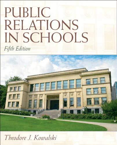 9780137072453: Public Relations in Schools (5th Edition)