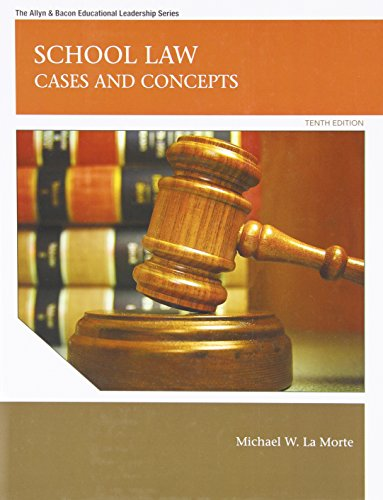 9780137072477: School Law: Cases and Concepts (10th Edition) (Allyn & Bacon Educational Leadership)