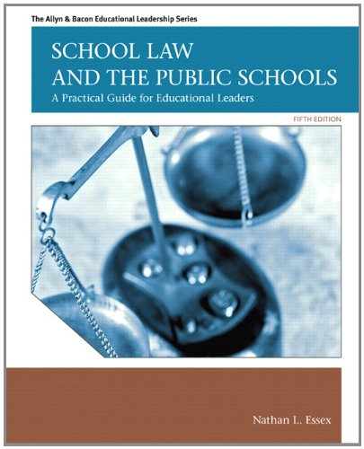 9780137072750: School Law and the Public Schools: A Practical Guide for Educational Leaders (5th Edition) (Allyn & Bacon Educational Leadership)