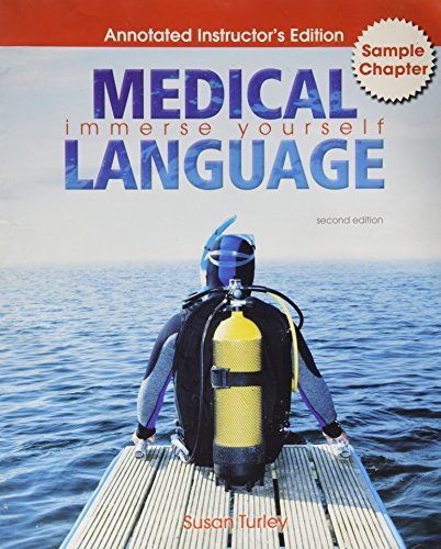 Medical Language Immerse Yourself (Annotated Instructor's Edition,: Susan Turley
